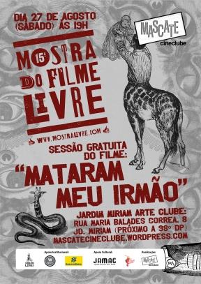 Mataram Meu Irmão - Mostra de Filmes Livre 2016 - Mascate Cineclube